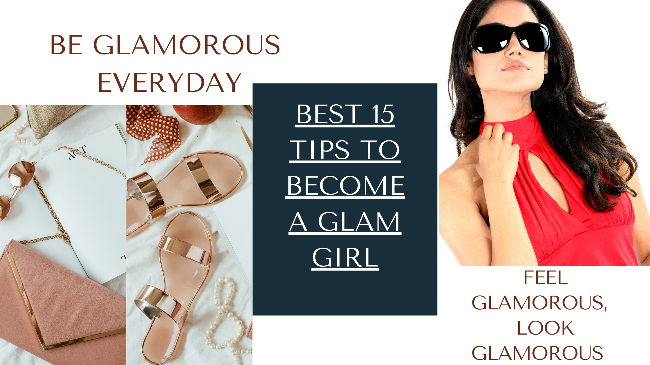 how to be glamorous