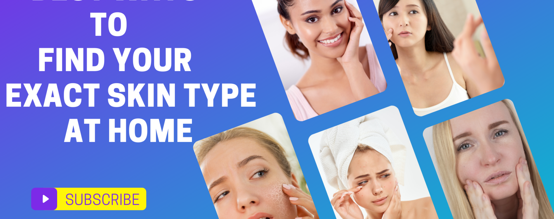 How To Determine Your Skin Type?